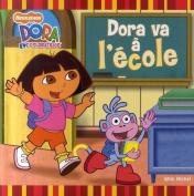 Dora Va A L'Ecole [FRE]