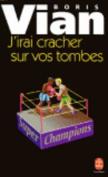 J'Irai Cracher Sur Vos Tombes [FRE]