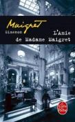 L'amie De Madame Maigret  [FRE]