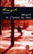 Maigret Et L'Homme Du Banc [FRE]