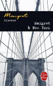 Maigret A New-York = Maigret in New York [FRE]