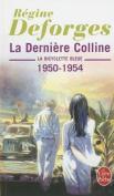 La Derniere Colline [FRE]
