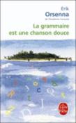 La Grammaire Est Une Chanson Douce [FRE]