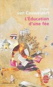 L'Education D'Une Fee [FRE]