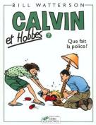 Que Fait La Police = Calvin and Hobbes [FRE]