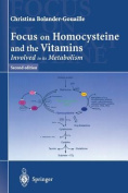Focus on Homocysteine and the Vitamins