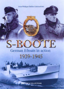 S-Boote: German E-Boats in Action, 1939-1945