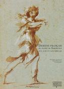 Dessins Francais Du Musee de Darmstadt [FRE]