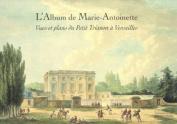 L'Album de Marie-Antoinette [FRE]