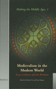 Medievalism in the Modern World