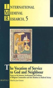 The Vocation of Service to God and Neighbour