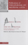 Anglo-Latin and Its Heritage