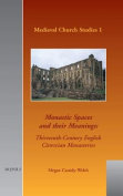 MCS 01 Monastic Spaces and Their Meanings, Cassidy-Welch
