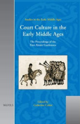 Sem 03 Court Culture in the Early Middle Ages, Cubitt