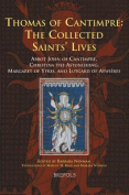 Thomas of Cantimpre: The Collected Saints' Lives
