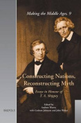 Constructing Nations, Reconstructing Myth
