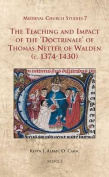 The Teaching and Impact of the Doctrinale of Thomas Netter of Walden