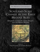 TMC 06 Scale and Scale Change in the Early Middle Ages, Escalona