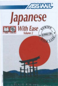 Japanese with Ease, Volume 2 [With Four CD's]