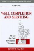 Well Completion and Servicing