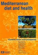 Mediterranean Diet and Health