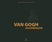 Van Gogh: Southbound