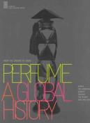 Perfume: A Global History