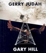 Gerry Judah and Gary Hill