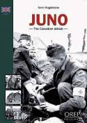 Juno Beach - The Canadian Assault