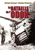 La Bataille de L'Odon [FRE]