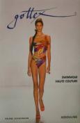 Gottex: Swimwear Haute Couture
