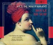 Boule de Suif Une Partie de Campagne Jadis Le Mariage Du Lieutenant Lare [Audio]