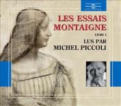 Essais Montaigne, Les: Livre 1 [Audio]