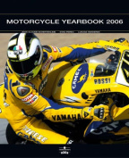 Motorcycle Yearbook: 2006-2007