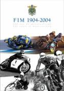 FIM 1904-2004