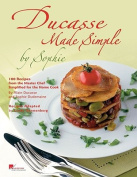Ducasse Made Simple
