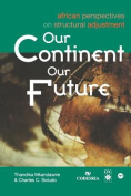 Our Continent, Our Future