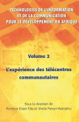 Technologies de L'information et de la Communication Pour le Developpement en Afrique: Information Communication Technologies for Development in Africa