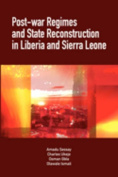 Post-war Regimes and State Reconstruction in Liberia and Sierra Leone