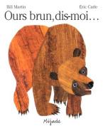 Ours Brun, Dis-Moi [FRE]