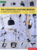 The Essential Lighting Manual for Digital and Film Photographers
