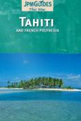 Tahiti: And French Polynesia
