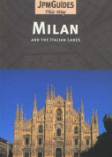 Milan: And the Italian Lakes