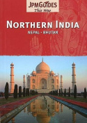 Northern India: Nepal, Bhutan