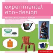Experimental Eco-design