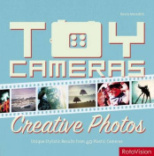 Toy Cameras, Creative Photos