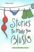 Stories to Make You Blush