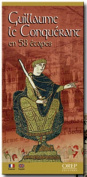 Guillaume le Conquerant En 58 Etapes/William The Conqueror In 58 Stages [FRE]