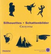 Silhouettes/Schattenbilder [With CDROM]