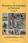 Splendeur Des Uniformes de Napoleon [FRE]